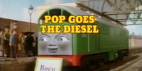 Pop Goes the Diesel