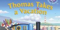 Thomas Takes a Vacation