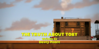 The Truth About Toby/Gallery