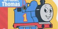 Go Faster, Thomas