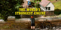 The World's Strongest Engine/Gallery