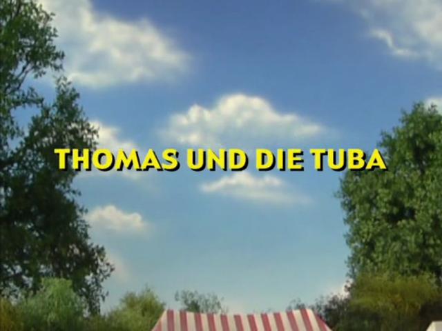 File:ThomasandtheTubaGermantitlecard.png