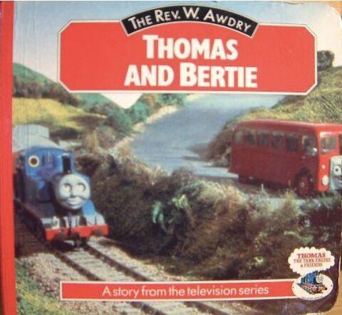 File:ThomasandBertie(boardbook).jpg