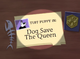 Dog Save the Queen Title Card