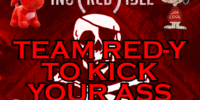 Team Red-y To Kick Your Ass