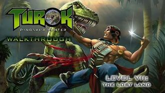 Turok- Dinosaur Hunter Walk-through on Hard - Level VII- The Lost Land (All Secret Locations)