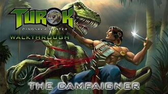 Turok- Dinosaur Hunter Walk-through on Hard - The Campaigner