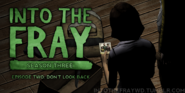 Into-the-fray-season-3-episode-2dont-look-back-PREVIEW