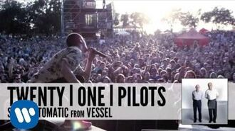 Twenty one pilots- Semi-Automatic (Audio)