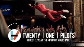 Twenty one pilots- Forest (Live at Newport Music Hall)