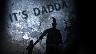 """""""It's Dadda"""" scary Creepypasta"""