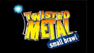 Twisted Metal- Small Brawl OST - Now Slaying