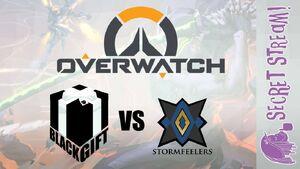 Blackgift VS Stormfeelers Overwatch