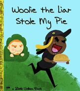Woolie the Liar Stole My Pie