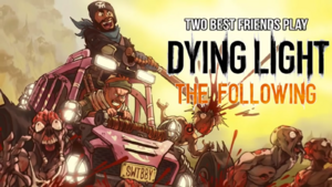 Dying Light Following Title
