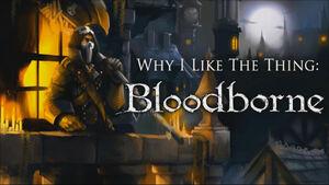 Why I Like Bloodborne
