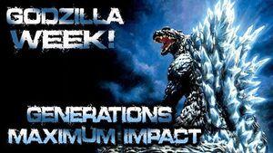 Godzilla Week Maximum Impact