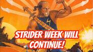 Strider Week TBC