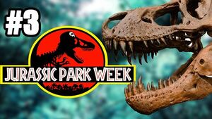 Jurassic Week Chaos Continues