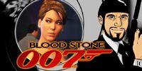 007 Bloodstone