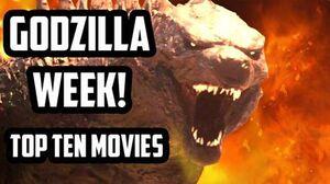 Godzilla Week Top Ten Movies