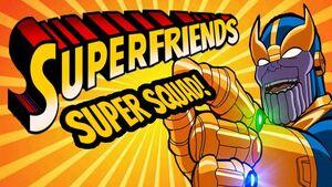 Superfriends Super Hero Squad