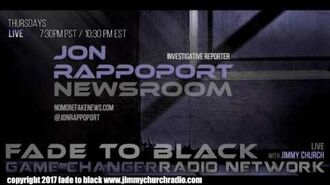 Ep. 688 FADE to BLACK w Jon Rappoport NMFNR Open-Lines LIVE