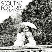 220px-ScoutingForGirlsShe'sSoLovely
