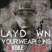 LayDownYourWeapons