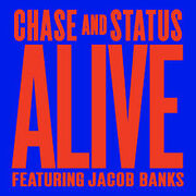 Chase & Status Alive