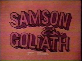 Samson & Goliath intro