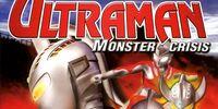 Ultraman: Monster Crisis
