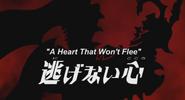 A Heart that won't Flee