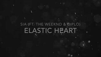 Elastic Heart - Sia (Feat. The Weeknd & Diplo)