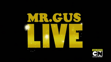 Mr. Gus Live 04