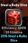 Execute steal a ruby dice