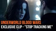 "Underworld Blood Wars - Exclusive clip - ""Stop tracking me"""