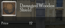 Damaged Wooden Shield