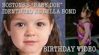 "Boston's ""Baby Doe"" identified as Bella Bond Birthday Video"