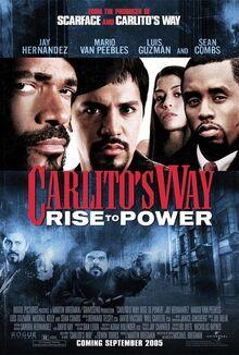 Carlitos way rise to power