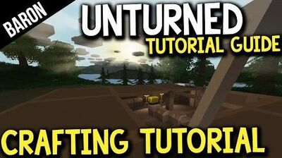 Unturned Crafting Guide - Crafting Recipes - Baron's Survival Guide Part 1-0