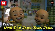 Teaser Filem - Upin & Ipin Jeng Jeng Jeng