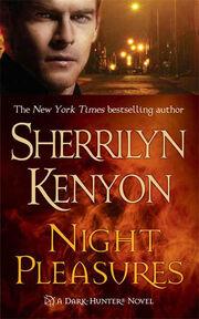1. Night Pleasures () by Sherrilyn Kenyon