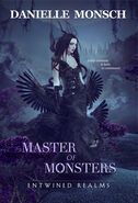 Master of Monsters (Entwined Realms
