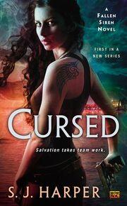 Cursed (Fallen Siren -1) by S.J. Harper