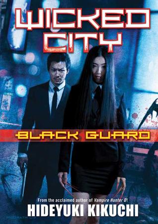 File:1. Wicked City- Black Guard (2009).jpg