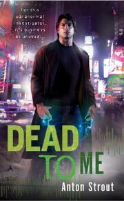 Dead To Me (Simon Canderous -1) by Anton Strout