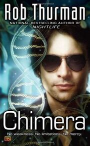 Chimera (The Korsak Brothers -1) by Rob Thurman