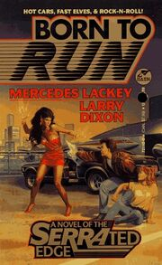Born to Run (SERRAted Edge -1) by Mercedes Lackey, Larry Dixon