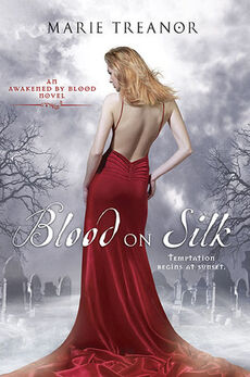 Blood on Silk (Awakened by Blood, -1) by Marie Treanor